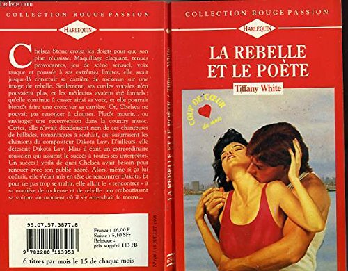9782280113953: La rebelle et le poète (Collection Rouge passion)
