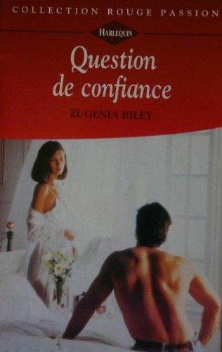 Question de confiance: Eugenia Riley