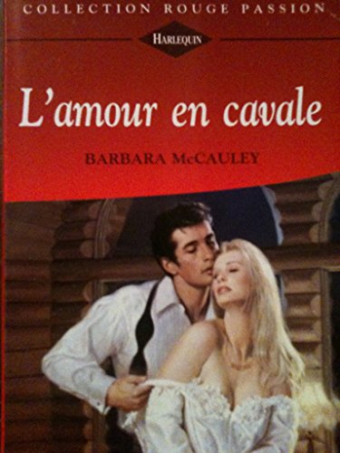L'amour en cavale (Collection Rouge passion) (2280115689) by Barbara Mccauley