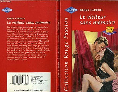 9782280116138: Le visiteur sans m�moire (Collection Rouge passion)