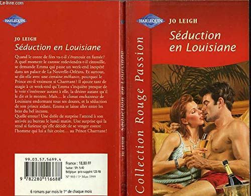 Séduction en Louisiane (Collection Rouge passion) [Jan 01, 1999] Leigh, Jo