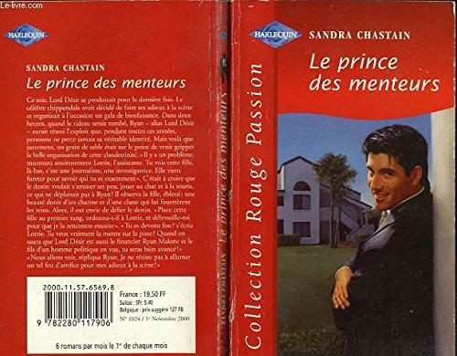 Le prince des menteurs (Collection Rouge passion) [Jan 01, 2000] Chastain, Sandra: Sandra Chastain