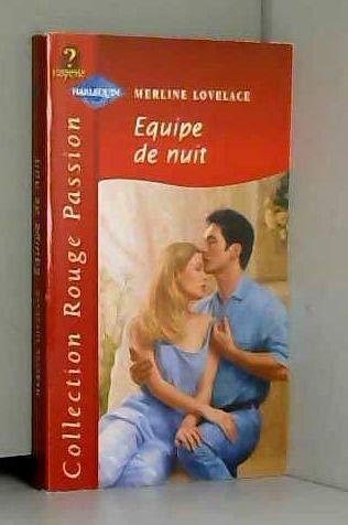 9782280118606: Équipe de nuit (Collection Rouge passion)