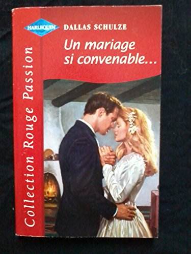 9782280118613: Un mariage si convenable (Collection Rouge passion)