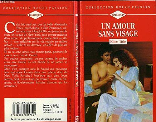 Un amour sans visage (9782280125741) by [???]