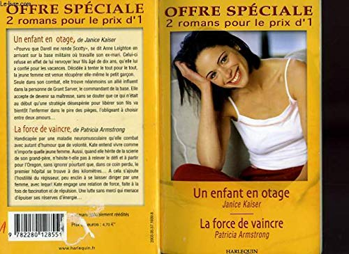 9782280128551: Un enfant en otage+la force de vaincre (Sentimental)