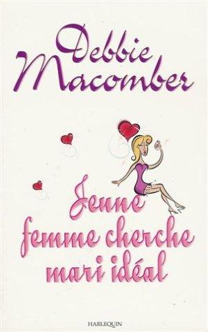 9782280128957: Jeune femme cherche mari idéal : Collection : Harlequin