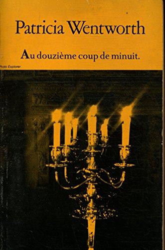 9782280130165: Au douzième coup de minuit (Collection Nuit)