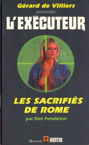 9782280131292: Sacrifiés de Rome