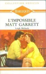 9782280135054: L'impossible Matt Garrett