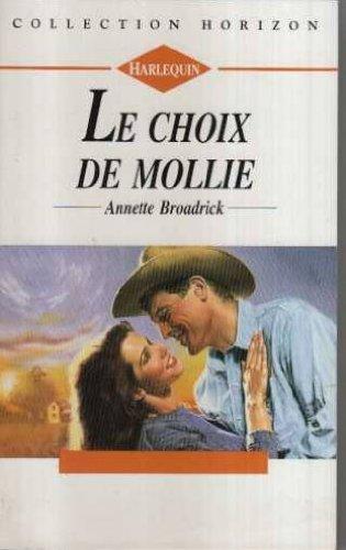 9782280138178: Le choix de Mollie (Collection Horizon)