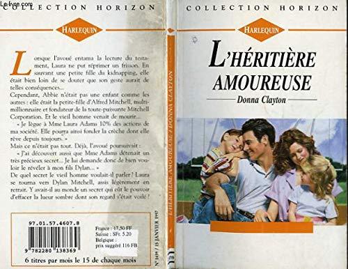 9782280138369: L'héritière amoureuse (Collection Horizon)