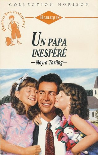 9782280138413: Un papa inespéré : Collection : Harlequin horizon n° 1444