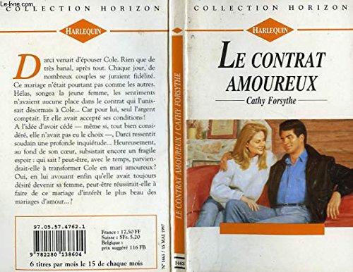 9782280138604: Le contrat amoureux (Collection Horizon)