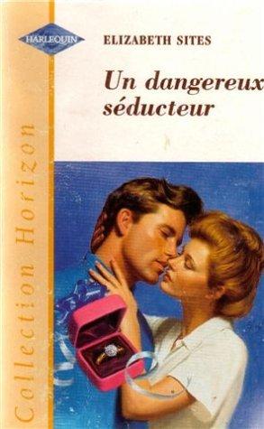 9782280139496: Un dangereux séducteur : Collection : Collection horizon n° 1551