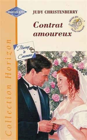 Contrat amoureux : Collection : Harlequin horizon: Judy Christenberry