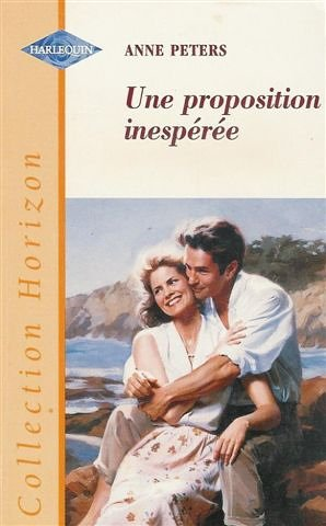 9782280140836: Une proposition inespérée : Collection : Harlequin horizon n° 1670