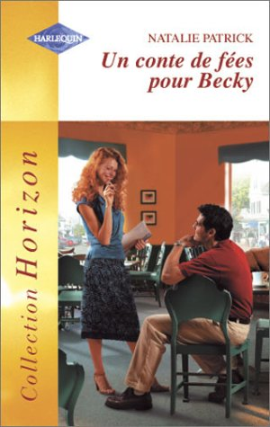 9782280143851: Un conte de fées pour Becky