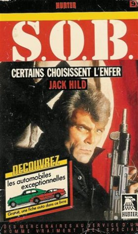 9782280150088: Certains choisissent l'enfer : Collection : S. O. B n° 9