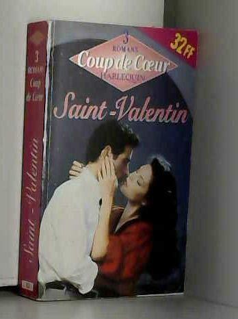 9782280151313: Saint-Valentin : 3 romans (Coup de coeur)
