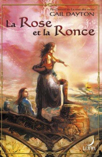 9782280154482: La Rose et la Ronce