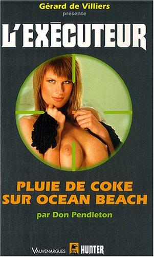 9782280159210: Executeur 246 Pluie de coke sur Ocean Beach