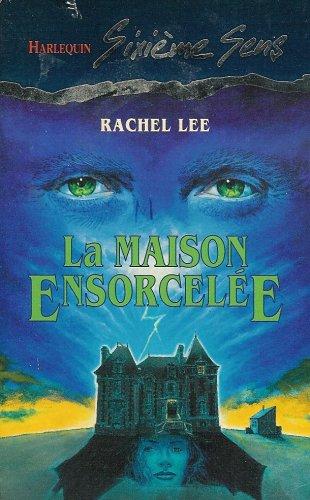 La maison ensorcellée: Collection: Harlequin sixième sens n° 8 (2280160153) by Rachel Lee