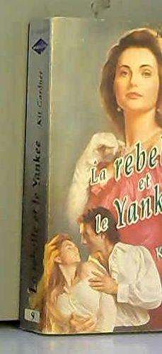 9782280161268: La rebelle et le Yankee
