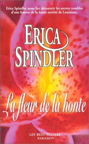 9782280165259: La fleur de la honte (Les best-sellers)