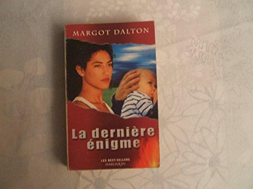 La dernière énigme: Dalton Margot