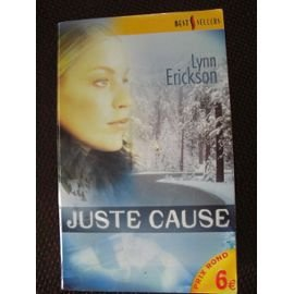 9782280165402: Juste cause (Les best-sellers)
