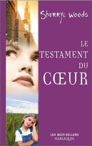 9782280165556: Le Testament du coeur