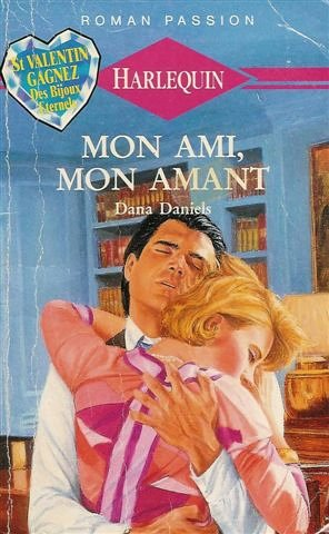9782280171410: Mon ami, mon amant : Collection : Harlequin roman passion n° 32