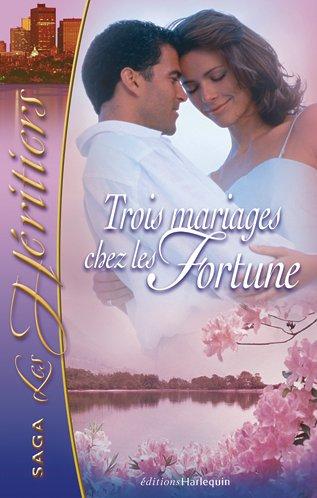 9782280179195: Trois mariages chez les Fortune