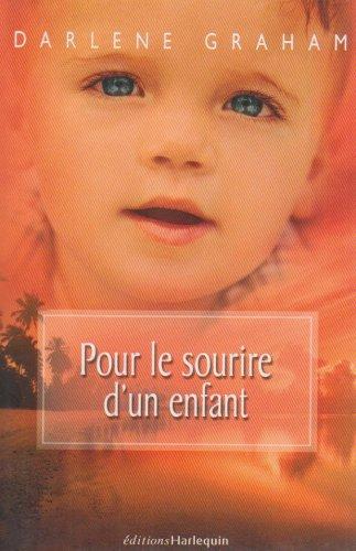 Pour le Sourire d'un Enfant: graham darlene