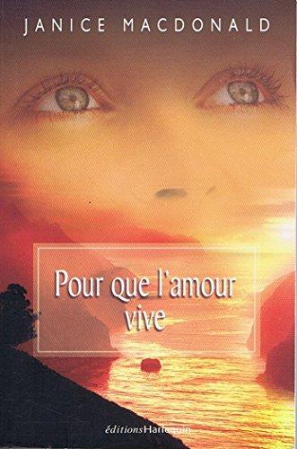 9782280179997: Pour Que l'Amour Vive