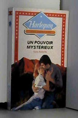 9782280180276: Un Pouvoir mystérieux (Harlequin)