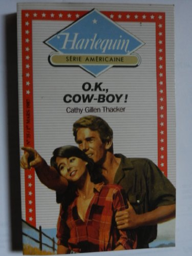 9782280180344: O.K., Cow-boy ! (Harlequin)
