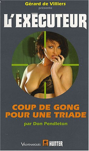 Coup de gong pour une triade (French Edition) (2280194937) by DON PENDLETON