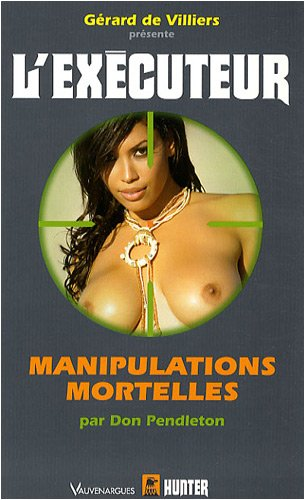 9782280195065: L'Executeur 258 : Manipulations mortelles