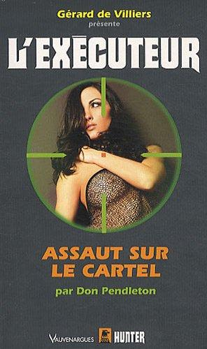 9782280195225: L'Executeur 273 : Assaut sur le cartel