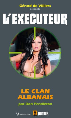 CLAN ALBANAIS (LE): PENDLETON DON