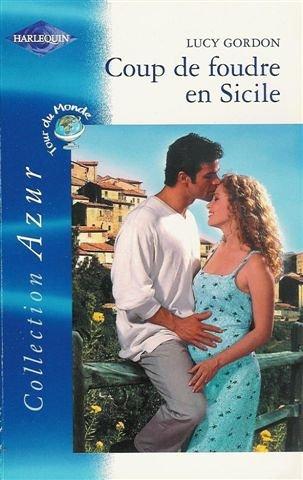 9782280202282: Coup de foudre en Sicile : Collection : Harlequin azur n° 2324