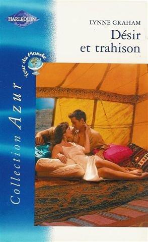 9782280202527: Désir et trahison : Collection : Harlequin azur n° 2348