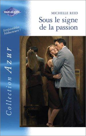 9782280203081: Sous le signe de la passion