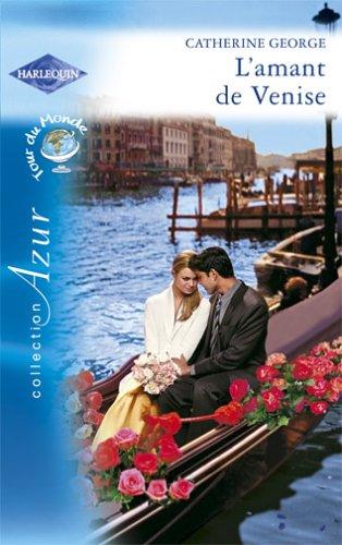 9782280205009: L'amant de Venise