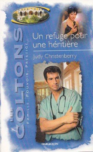 Un refuge pour une heritiere sagas 4: Judy Christenberry