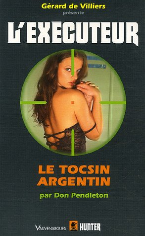 9782280210478: Le tocsin argentin (French Edition)