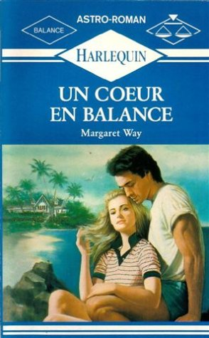 9782280210607: Un cœur en balance : Collection : Harlequin astro-roman n° 3