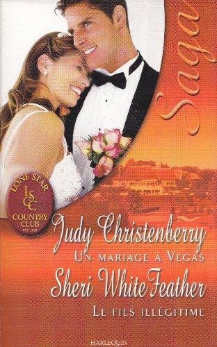 Un mariage à Vegas - Le fils: Judy Christenberry -